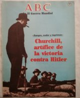 Fascículo Churchill Artífice De La Victoria Contra Hitler. ABC La II Guerra Mundial. Nº 77. 1989 - Riviste & Giornali