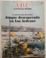 Fascículo Ataque Desesperado En Las Ardenas. ABC La II Guerra Mundial. Nº 78. 1989 - Riviste & Giornali