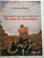 Fascículo El Sitio De Bastogne, Patton. ABC La II Guerra Mundial. Nº 79. 1989 - Español