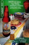 MEXICO. BEER - CERVEZA - BIER. CERVEZA INDIO. Indio Es Como Los Tacos, Siempre Acabas Pidiendo Más. MX-TEL-P-1029  (097) - México