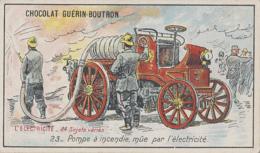 Chromos - Chocolat Guérin-Boutron - Métiers - Pompiers - Pompe à Incendie - Automobile - Electricité - Guérin-Boutron