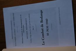 1845/Le Combat De BODANGE-Martelange-Strainchamps-Fauvillers-M.BRICART-Chasseur Ardennais - Livres, BD, Revues
