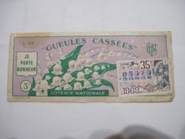 """BILLET LOTERIE NATIONALE """"GUEULES CASSEES"""" Le Muguet Je Porte Bonheur 1969 BE - Loterijbiljetten"""
