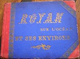 Album ROYAN Sur L' Océan Et Ses Environs - 17 Photos 16x20,5cm - Sin Clasificación