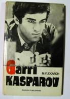 Chess Garri Kasparov His Career In Chess By Mikhail Yudovich 1988 - Boeken, Tijdschriften, Stripverhalen