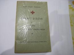 CARNET D'ELEVE De L'école De La CROIX SAINT-SIMON CROIX ROUGE FRANCAISE  1951   TBE - Vieux Papiers