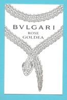 Cartes Parfumées Carte BULGARI  / ROSE GOLDEA (lot 47 Grijs Los) - Duftkarten