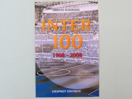Inter 100, Calcio, Ed. Graphot, Cartoncino 10x15 Pubblicitario Per Un Libro Sui 100 Anni Dell'Inter, Non Cartolina (55) - Calcio