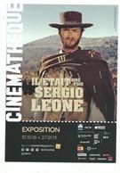 CPM Exposition Cinémathèque Il Etait Une Fois Sergio LEONE ( Clint Eastwood Dans Le Bon La Brute Et Le Truand ) - Cinema