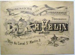 IMPRIMERIE CHROMOLITHOGRAPHIE TYPOGRAPHIE  FELIX 9 RUE CANAL ST MARTIN  PARIS CARTE COMMERCIALE - 1800 – 1899