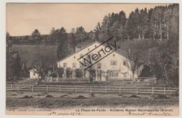 La Chaux-de Fonds - Ancienne Maison Neuchateloise (Brandt) - NE Neuchâtel