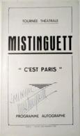 "MISTINGUETT DEDICACE TOURNEE  THEATRALE  PROGRAMME ILLUSTRE ET DEDICACE  ""C'EST PARIS "" VERS  1925 / 1930 - Programma's"