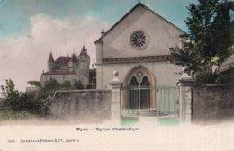 "CPA  SUISSE---NYON---EGLISE CHATHOLIQUE ERREUR DE MARQUAGE ( EGLISE CATHOLIQUE ?---1907 ""---TRES RARE ? - VD Vaud"