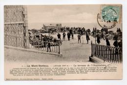 - CPA LE MONT-VENTOUX (84) - La Terrasse De L'Observatoire 1904 (belle Animation) - Edition Maison Universelle N° 1 - - France