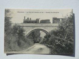 CHAUMONT LE PONT DU CHEMIN DE FER CHEMIN DE CHOIGNES - Chaumont