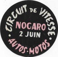 Circuit De Vitesse NOGARO - Autos Motos - étiquette Diamètre 13 Cm - Habillement, Souvenirs & Autres