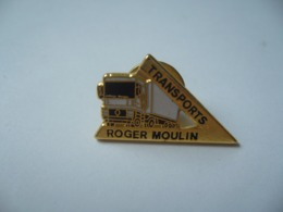 PIN'S  TRANSPORTS ROGER MOULIN - Transport