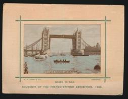BORDUUR  ZIJDE SILK   SOUVENIR OF THE FRANCO BRITISCH EXHIBITION 1908 - Brodées