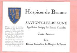 Etiquette Neuve Des Hospices De Beaune Savigny-Les-Beaune Cuvée Forneret - Bourgogne