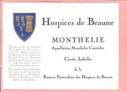 Etiquette Neuve Des Hospices De Beaune Monthélie Cuvée Lebelin - Bourgogne