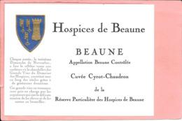 Etiquette Neuve Des Hospices De Beaune Beaune Cuvée Cyrot-Chaudron - Bourgogne