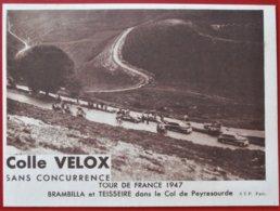 TOUR DE FRANCE 1947 Col De Peyresourde Brambilla Teisseire COLLE VELOX - Cycling