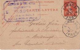 FRANCE 1912    ENTIER POSTAL/GANZSACHE/POSTAL STATIONERY  CARTE-LETTRE   CACHET FERROVIAIRE CAMBRAI A DOUAI - Postwaardestukken