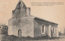 H11- 47) LAFOSE (LOT ET GARONNE)  LA CHAPELLE DU CHATEAU  - (2 SCANS) - Autres Communes