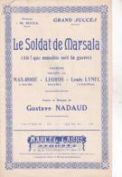 LE SOLDATE DE MARSALA SPARTITO AUTENTICO 100% - Musica & Strumenti