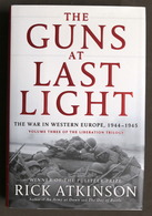 WWII - Rick Atkinson - The Guns At Last Light - 1^ Ed. 2013 - Livres, BD, Revues