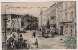 CPA SAINT-TROPEZ -  Le Port Et La Statue Du Bailly De Suffren - Saint-Tropez