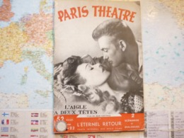 Paris Théâtre N°22  2 Films De Jean Cocteau L'aigle à Deux Têtes Et L'éternel Retour - 1900 - 1949