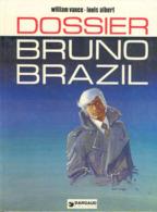 Bruno Brazil T 10 Dossier Bruno Brazil  RARE EO BE DARGAUD  11/1977  Albert Vance (BI2) - Bruno Brazil