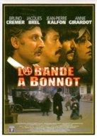Réf. 489/ 1 CPM - Carte Postale Cinéma - La Bande à Bonnot Bruno Cremer Annie Girardeau Jacques Brel Jean-Pierre Kalfon - Affiches Sur Carte