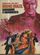 Bruno Brazil T 06 Sarabande à Sacramento EO BE LOMBARD  10/1974  Albert Vance (BI2) - Bruno Brazil