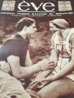 EVE /JEAN PIERRE AUMONT SIMONE SIMON /FEMME ET SPORTS TENNIS /FRANCOISE ROSAY/ANITA CONTI - 1900 - 1949
