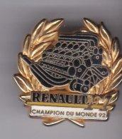 Pin's S RENAULT CHAMPION DU MONDE 92 SIGNE ARTHUS BERTRAND - Renault