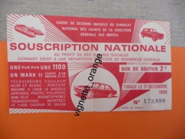 Tirage 17 Décembre 1969 SOUSCRIPTION NATIONALE ( Publicité Peugeot 404 SIMCA 1100 Zodiac MARK II - Biglietti Della Lotteria