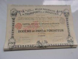 BELGE ROUMAINE DE TRANSPORTS & D'INDUSTRIE (fondateur) 1898 - Azioni & Titoli