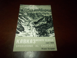 B742  Kabka3 Monte Elbrus Spedizione Al Caucaso Presenza Di EVIDENTE Piega Ad Angolo - Alpinismo
