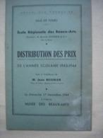 37 TOURS 1944 Distribution Des Prix MUSEE DES BEAUX ARTS Et LYCEE DESCARTES - Diplômes & Bulletins Scolaires