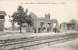 08 Challerange La Gare Ruines Guerre 19114 1918 Ardennes - Andere Gemeenten