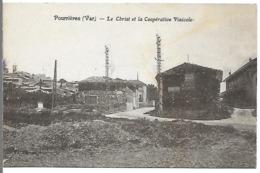 POURRIERES - Le Christ Et La Coopérative Vinicole - Autres Communes