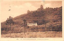 Haut Koenigsbourg (67) - L'Hôtel Et Le Château - Francia