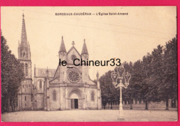 33 - BORDEAUX--CAUDERAN--L'Eglise Saint Amand - Bordeaux