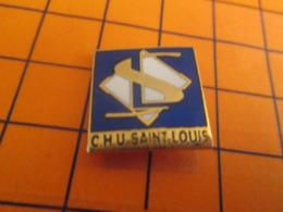 1118c Pins Pin's  / Rare & Belle Qualité / THEME MEDICAL / HOPITAL CHU ST LOUIS - Geneeskunde