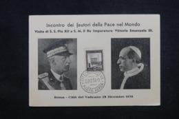 VATICAN - Carte Commémorative De La Visite De Pie XII Et De Victor Emanuele III En 1939 - 45546 - Vatican