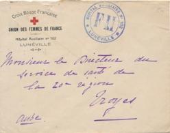 """Cachet """" HOPITAL AUXILIAIRE N°102 LUNÉVILLE """" Lettre à EN-TÊTE CROIX-ROUGE UNION DES FEMMES DE FRANCE Meurthe Et Moselle - Poststempel (Briefe)"""