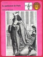 Le Parlement De Paris. Important Corps Intermédiaire. Trois Chambres. - Histoire