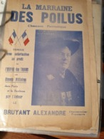 GUERRE 14-18 /  LA MARRAINE DES POILUS /BRUYANT ALEXANDRE - Spartiti